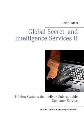 Global Secret and Intelligence Services Ii by Heinz Duthel (English) Paperback B