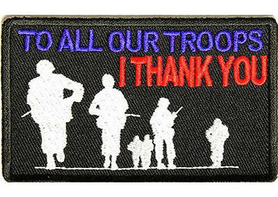 To ALL Our Troops I THANK You Military POW MIA USA New Vest Biker Patch PAT-2848