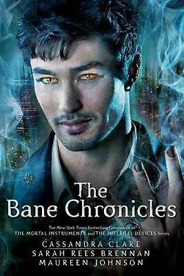 The Bane Chronicles by Cassandra Clare Paperback Book (English)