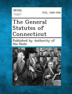 NEW The General Statutes of Connecticut by Paperback Book (English) Free Shippin