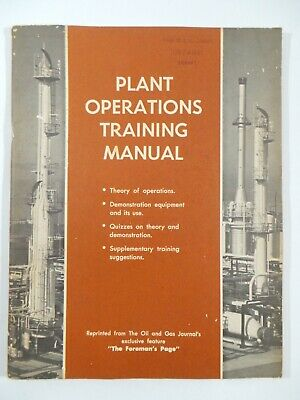 1964 PLANT OPERATIONS Training Manual SIGNAL OIL & GAS Library Foreman Petroleum