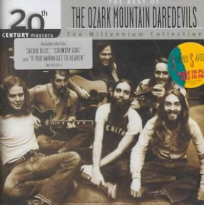 Ozark Mountain Daredevils - The 20Th Century Masters: The Millennium Collection: