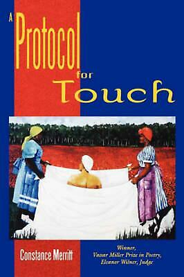 A Protocol for Touch by Constance Merritt (English) Paperback Book Free Shipping