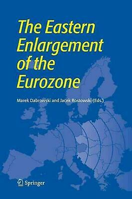 The Eastern Enlargement of the Eurozone (English) Hardcover Book Free Shipping!