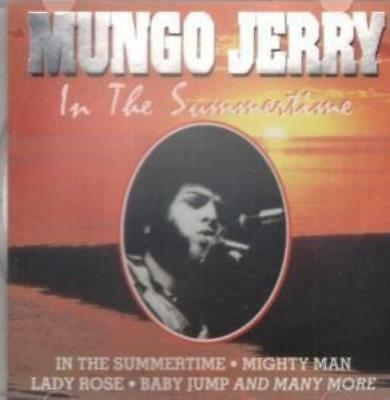 Mungo Jerry In The Summertime Long Legged Woman