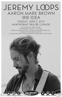 Jeremy Loops / Aaron Mark Brown / Irie Idea 2015 Portland Concert Tour Poster