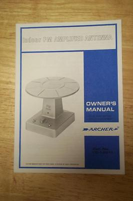 Owner Manual for the Archer Indoor FM Amplified Antenna ~Radio Shack 15-1821A