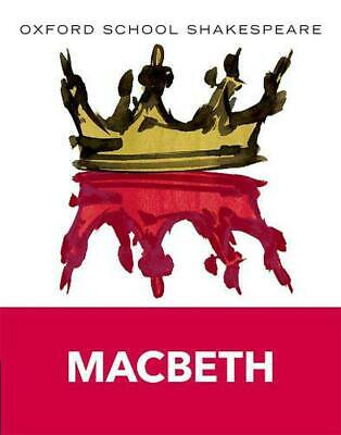 Macbeth: Oxford School Shakespeare by William Shakespeare (English) Paperback Bo