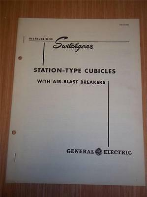 Vtg GE General Electric Manual~Station Type Cubicles~Switchgear~1948