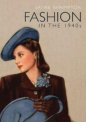 Fashion in the 1940s by Jayne Shrimpton Paperback Book (English)
