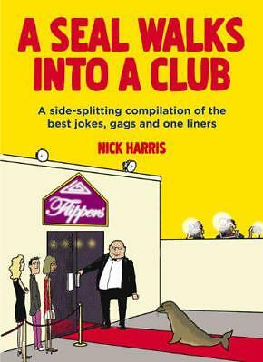 A Seal Walks Into a Club, Nick Harris | Paperback Book | New | 9781843178743