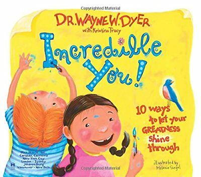Incredible You: 10 Ways to Let Your Greatness Shine Through-Wayne W. Dyer