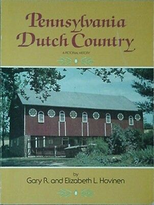 Pennsylvania Dutch Country Pictorial History, 1986 Book
