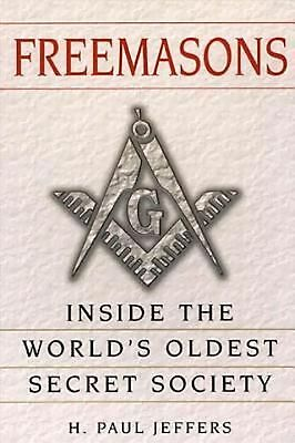 Freemasons: A History and Exploration of the World's Oldestsecret Socie: Inside