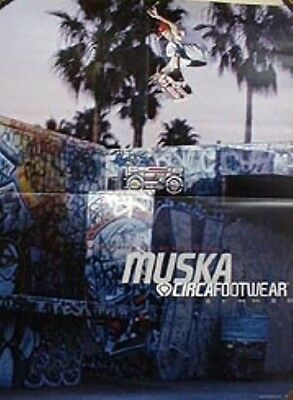 CIRCA shoes 2000 CHAD MUSKA skateboard promotional poster ~NEW old stock~MINT~!