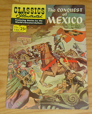 Classics Illustrated #156 FN (4th) print - the conquest of mexico - 1970 HRN 169