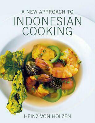 New Approach to Indonesian Cooking by Heinz Von Holzen Hardcover Book (English)