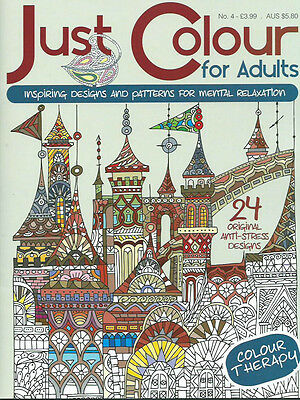 Just Colour BOOK 4 Therapy Anti-Stress Adult Colouring Book Positive & Soothing