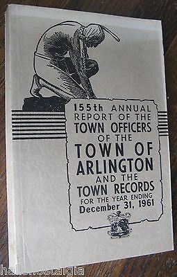Town of Arlington Ma 1961 Annual Report (376-page book)