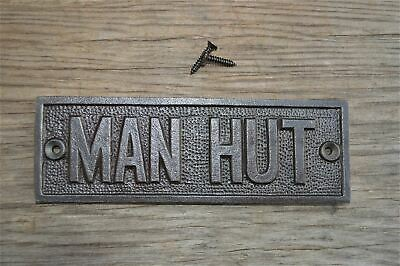 Fantastic Cast Iron Vintage Style Man Hut Metal Door Sign Shed Plaque Cb3