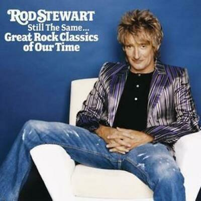 Rod Stewart : Still the Same...great Rock Classics of Our Time CD (2006)