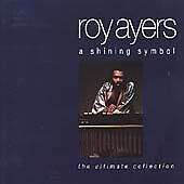 Roy Ayers : A Shining Symbol: the Ultimate Collectio CD