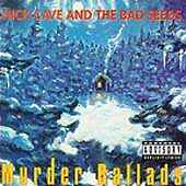 Nick Cave and the Bad Seeds : Murder Ballads CD
