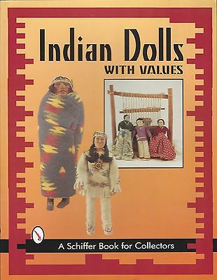 Indian Dolls with Values  Nancy N Schiffer Book for Collectors - Paperback NEW!