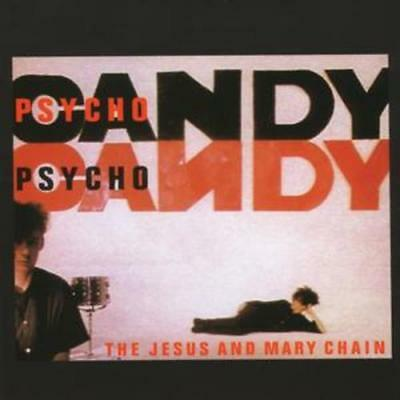 The Jesus and Mary Chain : Psychocandy CD (2006)