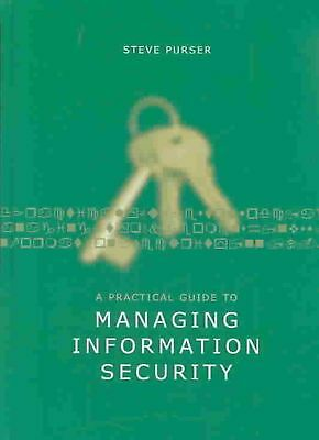 A Practical Guide to Managing Information Security by Steve Purser (English) Har