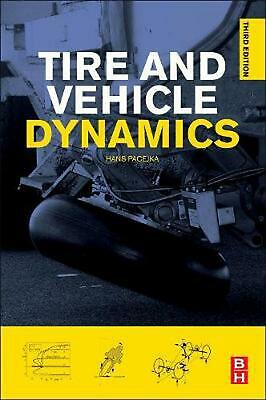 Tire and Vehicle Dynamics by Hans B. Pacejka (English) Hardcover Book Free Shipp