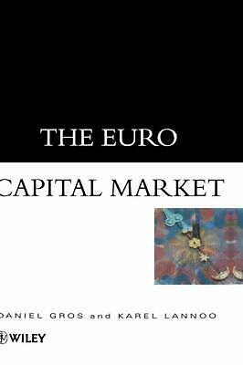 The Euro Capital Market by Daniel Gros (English) Hardcover Book Free Shipping!