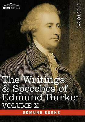 The Writings & Speeches of Edmund Burke: Volume X - Speeches in the Impeachment