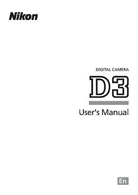 Nikon D3 Printed Instruction Manual User Guide 480 Pages A5