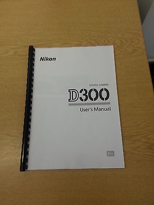 Nikon D300 Camera Fully Printed Instruction Manual User Guide 452  Pages A5