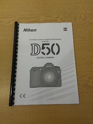 Nikon D50 Digital Camera Fully Printed Manual User Guide 148 Pages A5