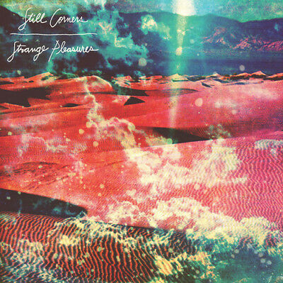 Still Corners : Strange Pleasures CD (2013) ***NEW***