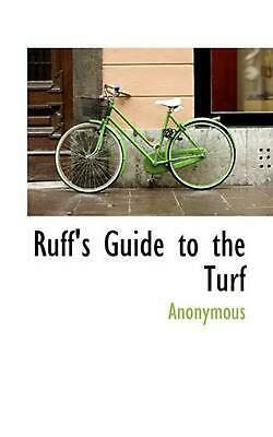 Ruff's Guide to the Turf by Anonymous (English) Hardcover Book Free Shipping!