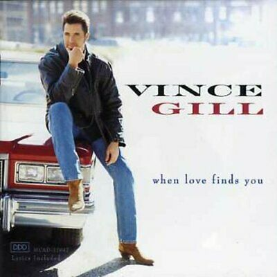 Gill, Vince : When Love Finds You CD