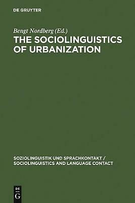 NEW The Sociolinguistics of Urbanization by Hardcover Book Free Shipping