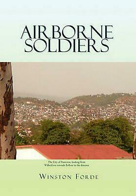 Airborne Soldiers by Winston Forde (English) Hardcover Book Free Shipping!