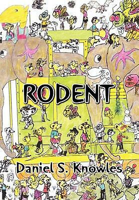 Rodent by Daniel S. Knowles (English) Hardcover Book Free Shipping!