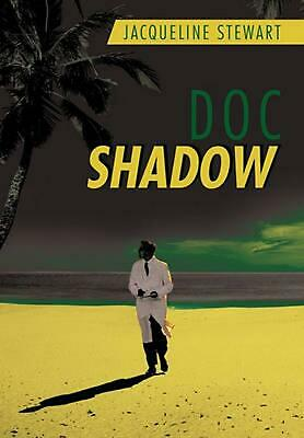 Doc Shadow by Jacqueline Stewart (English) Hardcover Book Free Shipping!