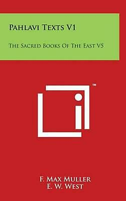 Pahlavi Texts V1: The Sacred Books of the East V5 (English) Hardcover Book Free