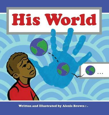 His World by Alexis Brown (English) Hardcover Book Free Shipping!