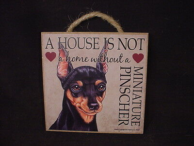 MINIATURE PINSCHER A House Is Not Home DOG Easel Stand SIGN Wall PLAQUE Min Pin