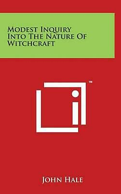 Modest Inquiry Into the Nature of Witchcraft by John Hale (English) Hardcover Bo