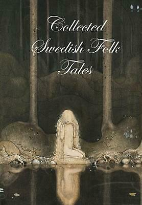 Collected Swedish Folk Tales by Ed Lars Ulwencreutz (English) Hardcover Book Fre
