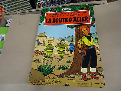 Rare Chic Bill La Route D Acier   Distri Bd Archives