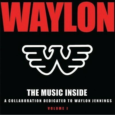 Various Artists - The Music Inside - Collaboration Dedicated To Waylon Jennings,